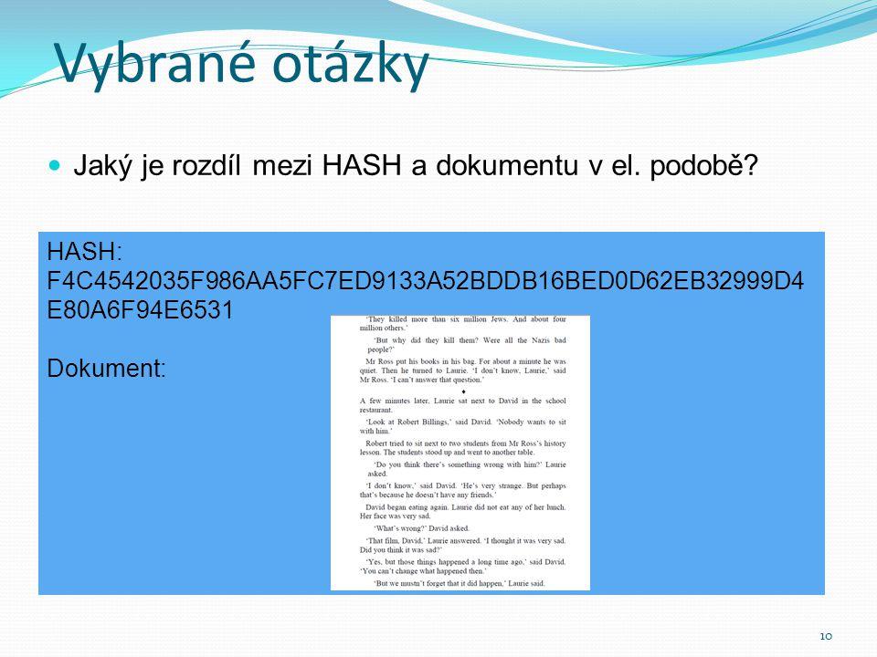  Jak se zasílá HASH a jak dokument.11 HASH: Vkládá se do odst.