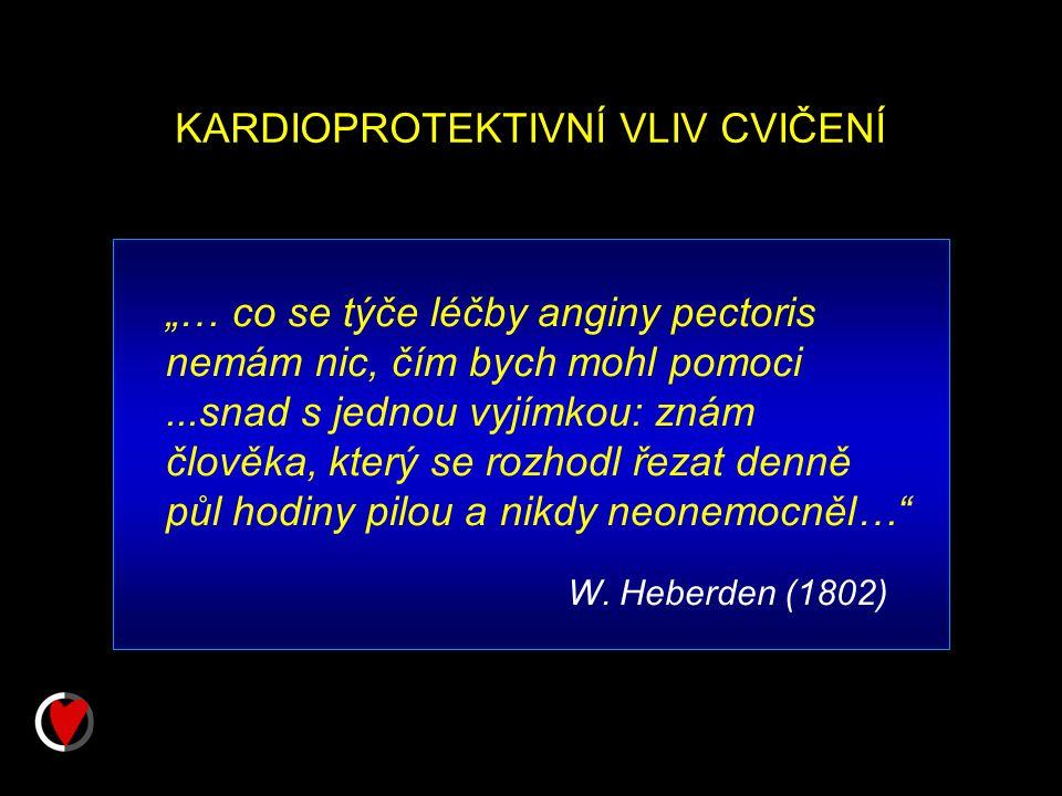 KARDIOPROTEKTIVNÍ VLIV CVIČENÍ W.