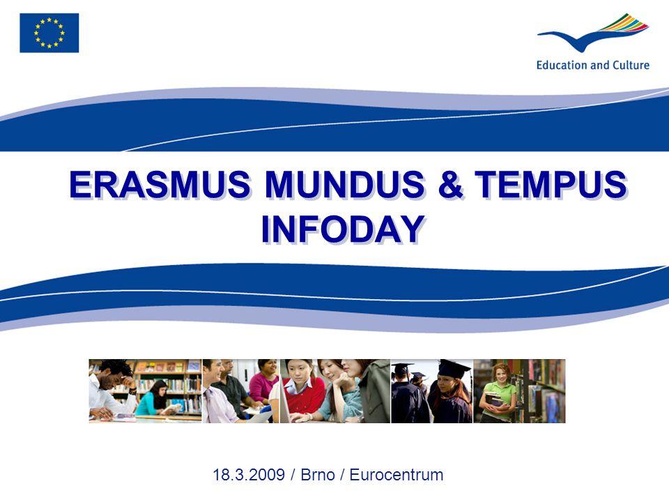 ERASMUS MUNDUS & TEMPUS INFODAY 18.3.2009 / Brno / Eurocentrum