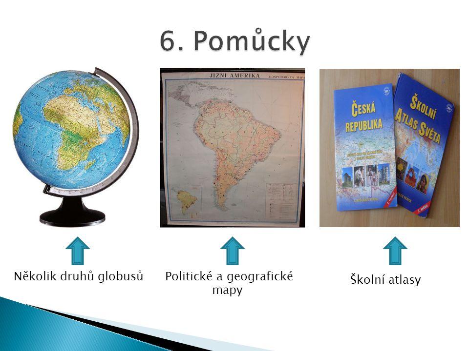 Několik druhů globusůPolitické a geografické mapy Školní atlasy