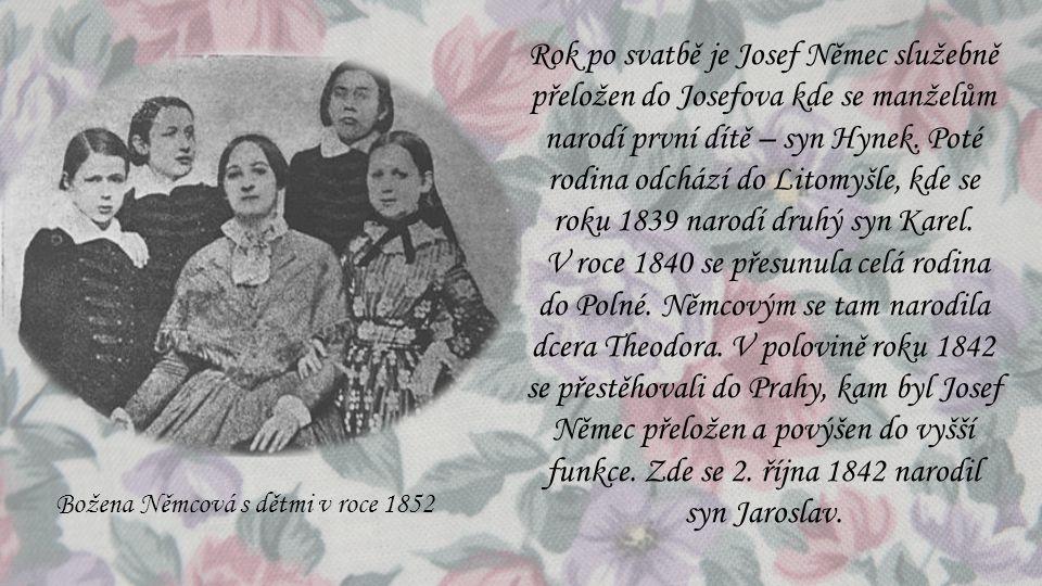 Rok po svatbě je Josef Němec služebně přeložen do Josefova kde se manželům narodí první dítě – syn Hynek. Poté rodina odchází do Litomyšle, kde se rok
