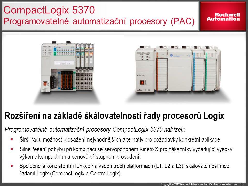 Copyright © 2012 Rockwell Automation, Inc. Všechna práva vyhrazena. CompactLogix 5370 Programovatelné automatizační procesory (PAC) Rozšíření na zákla