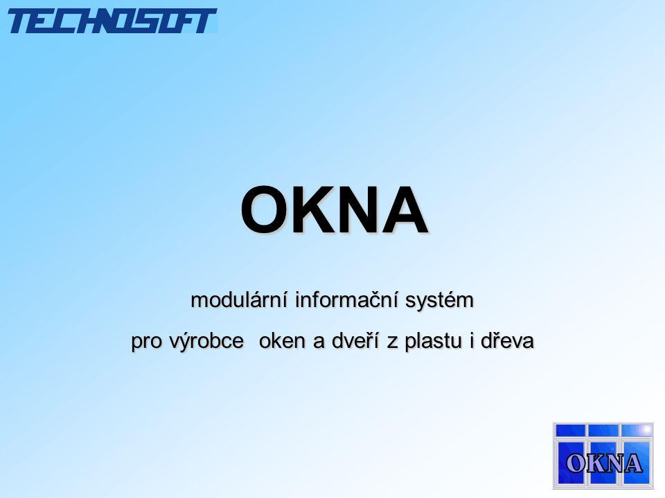 OKNA modulární informační systém pro výrobce oken a dveří z plastu i dřeva