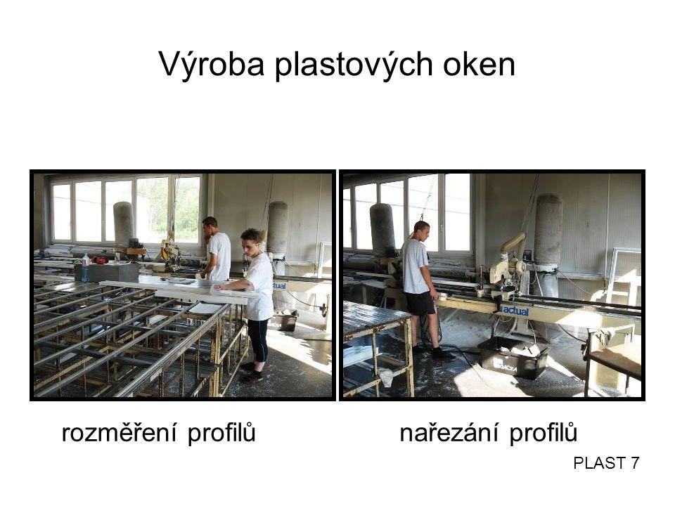 Výroba plastových oken rozměření profilůnařezání profilů PLAST 7