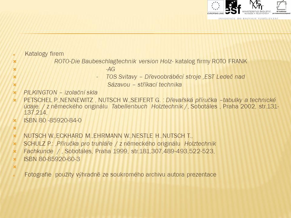  Katalogy firem  ROTO-Die Baubeschlagtechnik version Holz- katalog firmy ROTO FRANK  -AG  - TOS Svitavy – Dřevoobráběcí stroje,EST Ledeč nad  Sáz