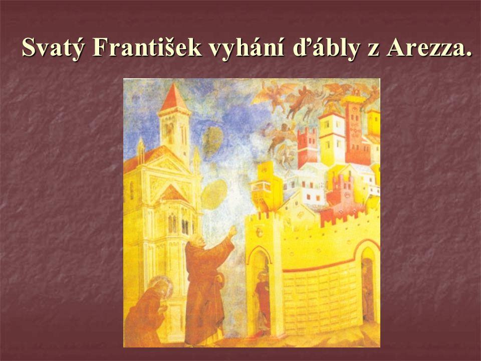 Svatý František vyhání ďábly z Arezza.