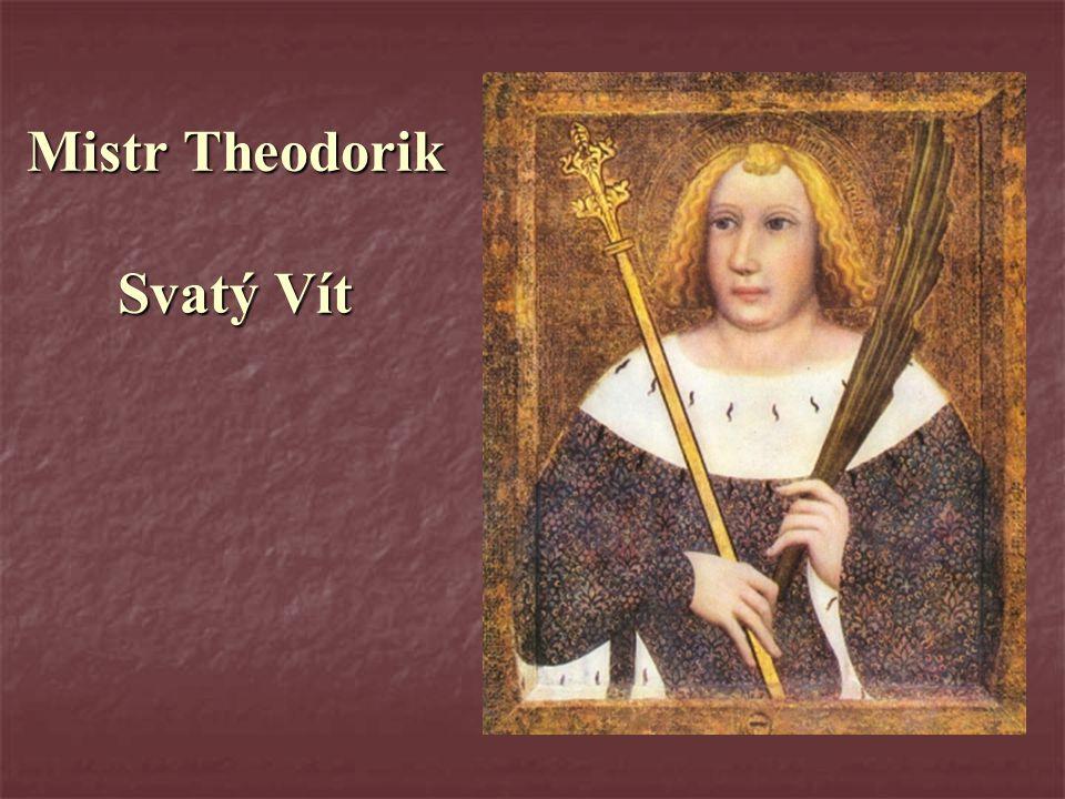 Mistr Theodorik Svatý Vít