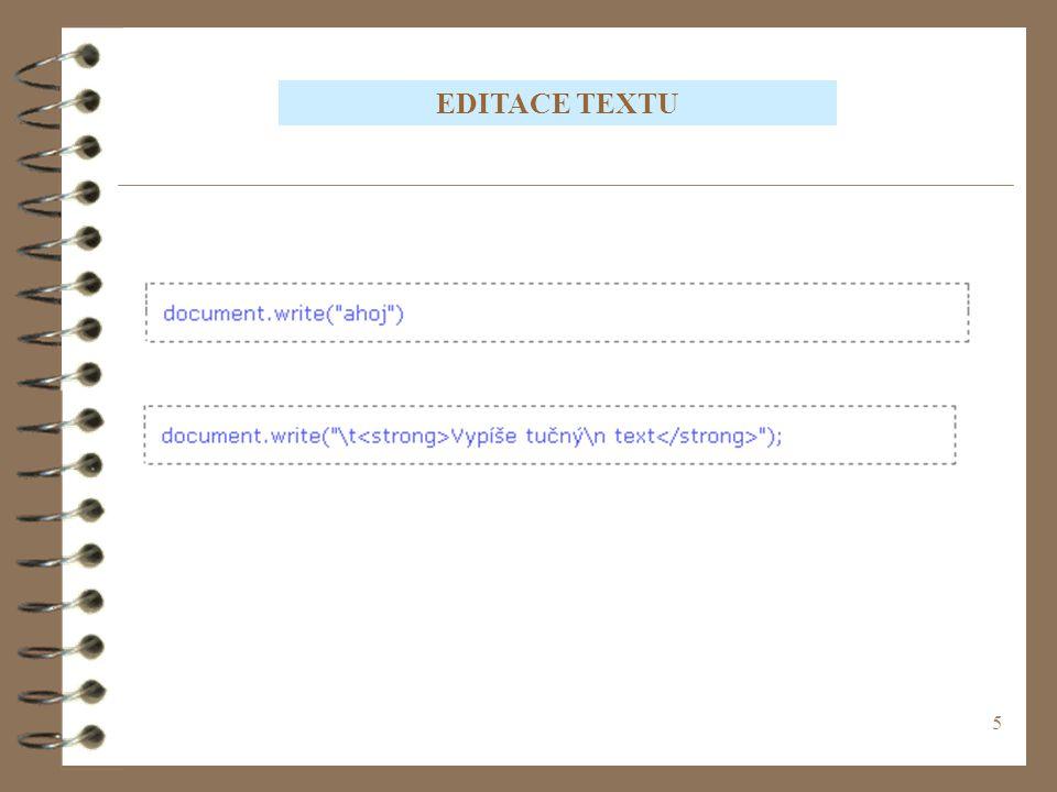 26 POLE - CVIČENÍ Vytvořte podobný Java Script pro určení měsíce po zadání daného čísla od počátku roku.