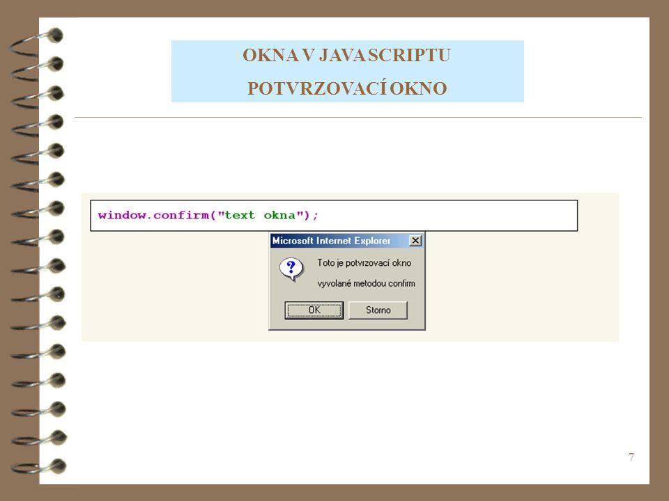 18 CVIČENÍ 2 Vytvořte Java Script, kde do dvou proměnných vložíte hodnoty, se kterými provedete následující matematické operace.