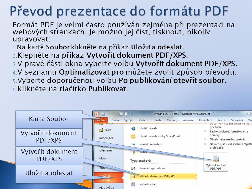 Formát PDF je velmi často používán zejména při prezentaci na webových stránkách.