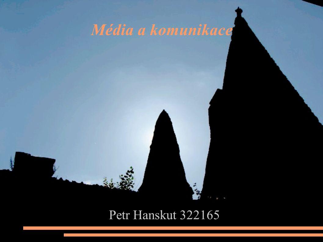 Média a komunikace  Petr Hanskut 322165