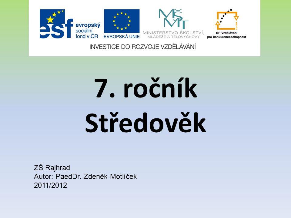 Románská kultura 1)V západní Evropě: -9.- 12.