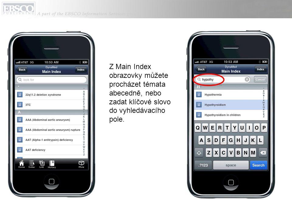 Z Main Index obrazovky můžete procházet témata abecedně, nebo zadat klíčové slovo do vyhledávacího pole.