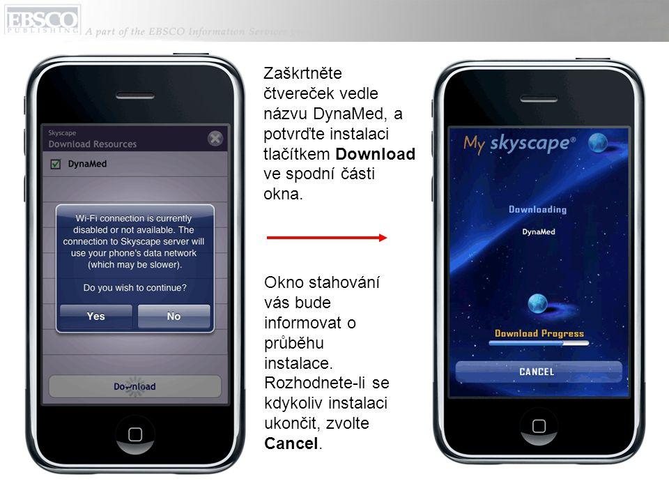 Zaškrtněte čtvereček vedle názvu DynaMed, a potvrďte instalaci tlačítkem Download ve spodní části okna.