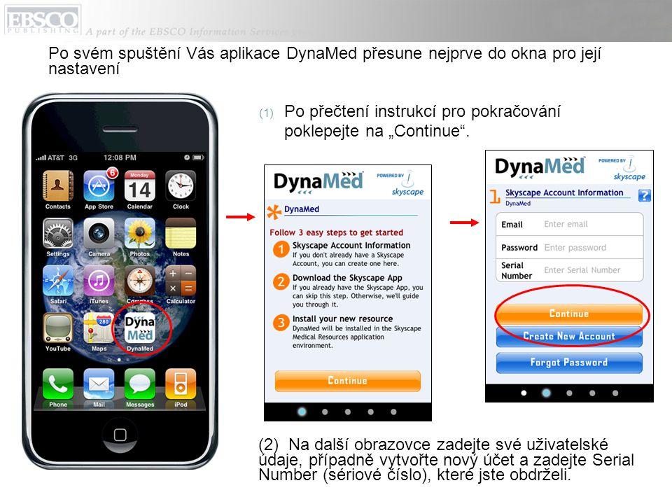 (2) Na další obrazovce zadejte své uživatelské údaje, případně vytvořte nový účet a zadejte Serial Number (sériové číslo), které jste obdrželi. Po své