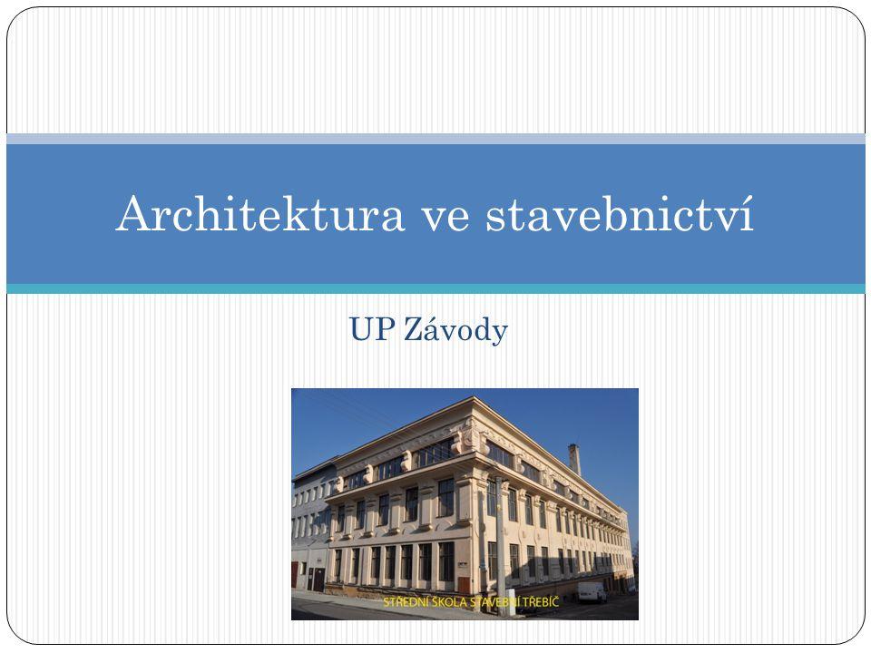 UP Závody Architektura ve stavebnictví