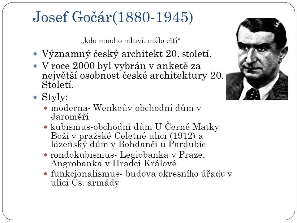 Josef Gočár(1880-1945)  Významný český architekt 20.