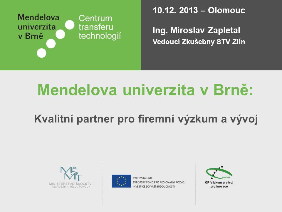 Mendelova univerzita v Brně: Kvalitní partner pro firemní výzkum a vývoj 10.12.