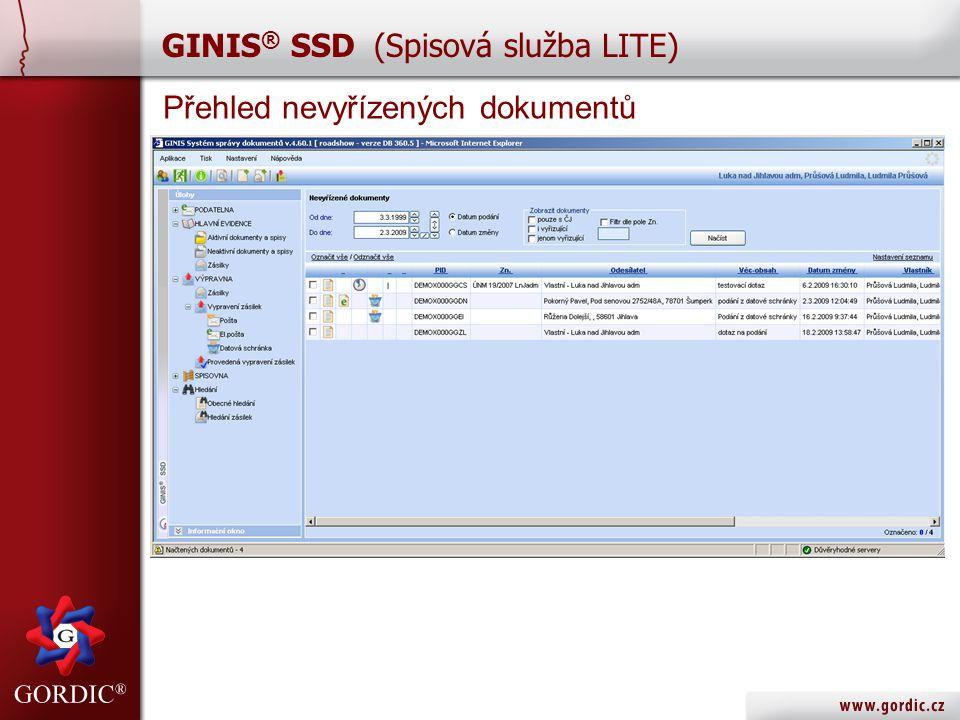 Přehled nevyřízených dokumentů GINIS ® SSD (Spisová služba LITE)