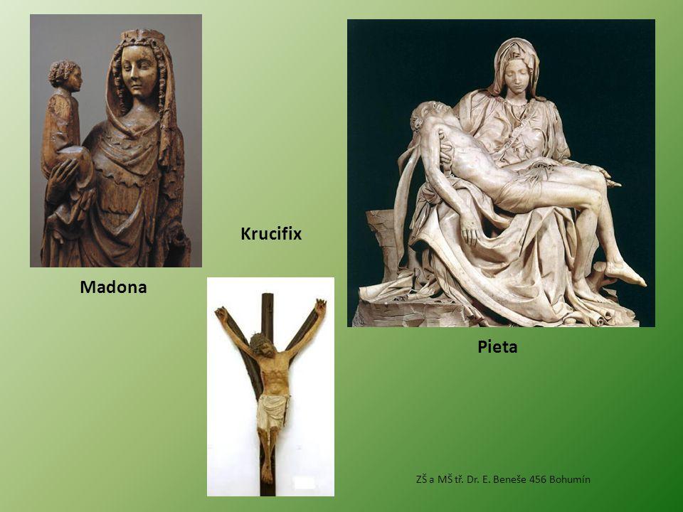 Madona Pieta Krucifix ZŠ a MŠ tř. Dr. E. Beneše 456 Bohumín