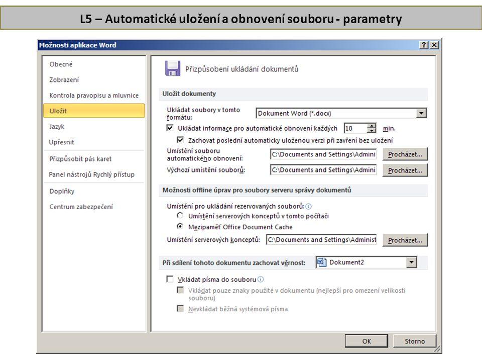L5 – Automatické uložení a obnovení souboru - parametry