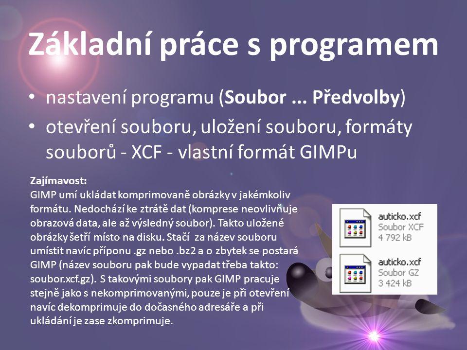 Základní práce s programem • nastavení programu (Soubor...