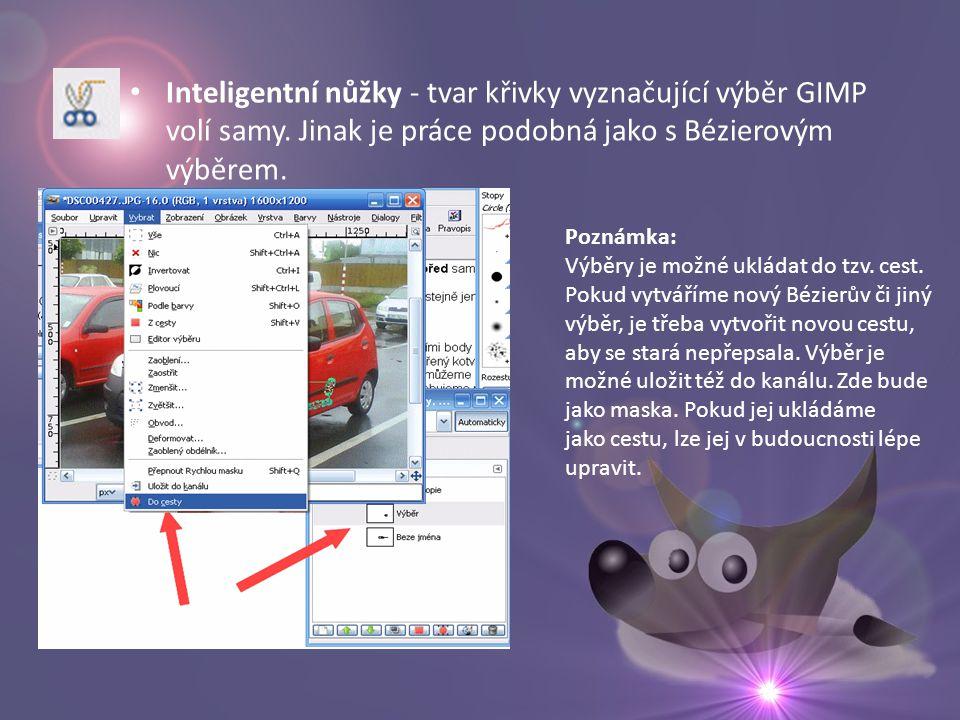 • Inteligentní nůžky - tvar křivky vyznačující výběr GIMP volí samy.