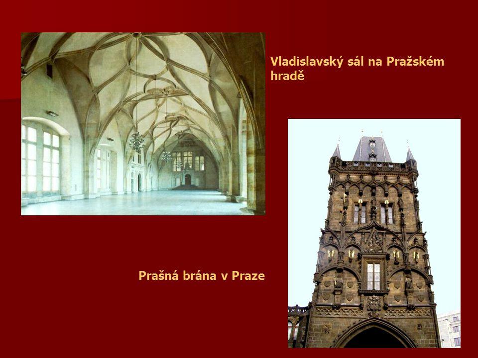 Vladislavský sál na Pražském hradě Prašná brána v Praze