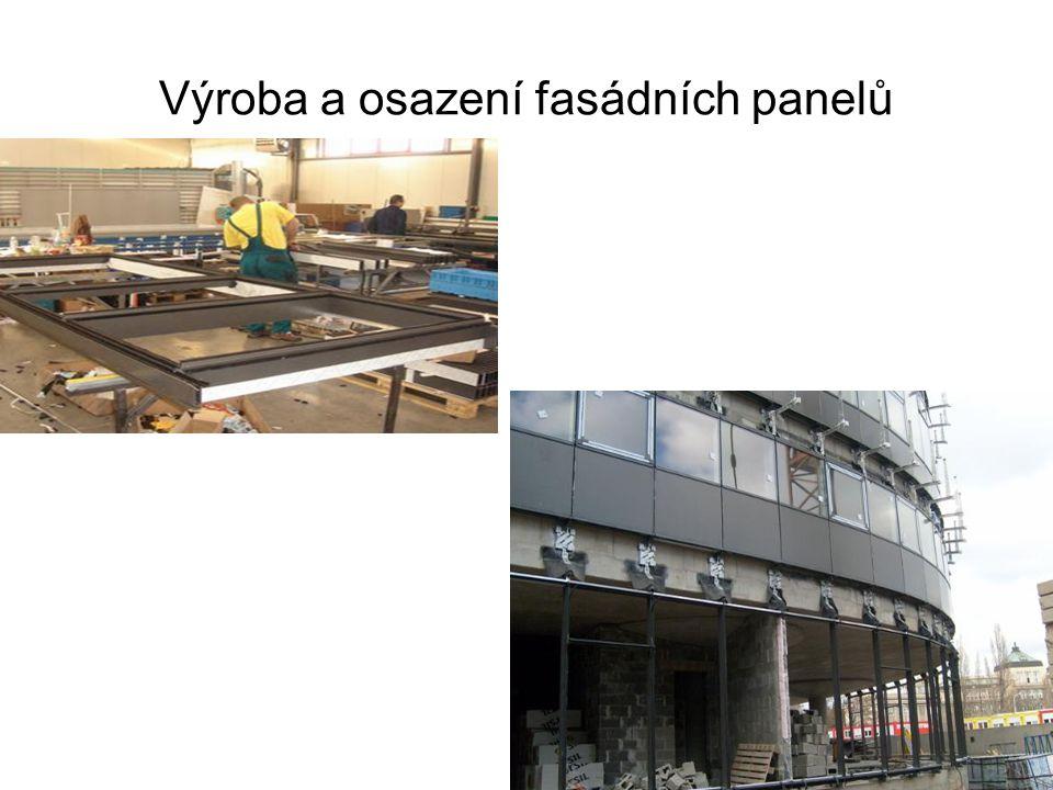 Výroba a osazení fasádních panelů