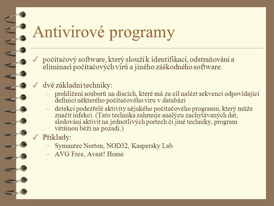 Antivirové programy 4 počítačový software, který slouží k identifikaci, odstraňování a eliminaci počítačových virů a jiného záškodného software.