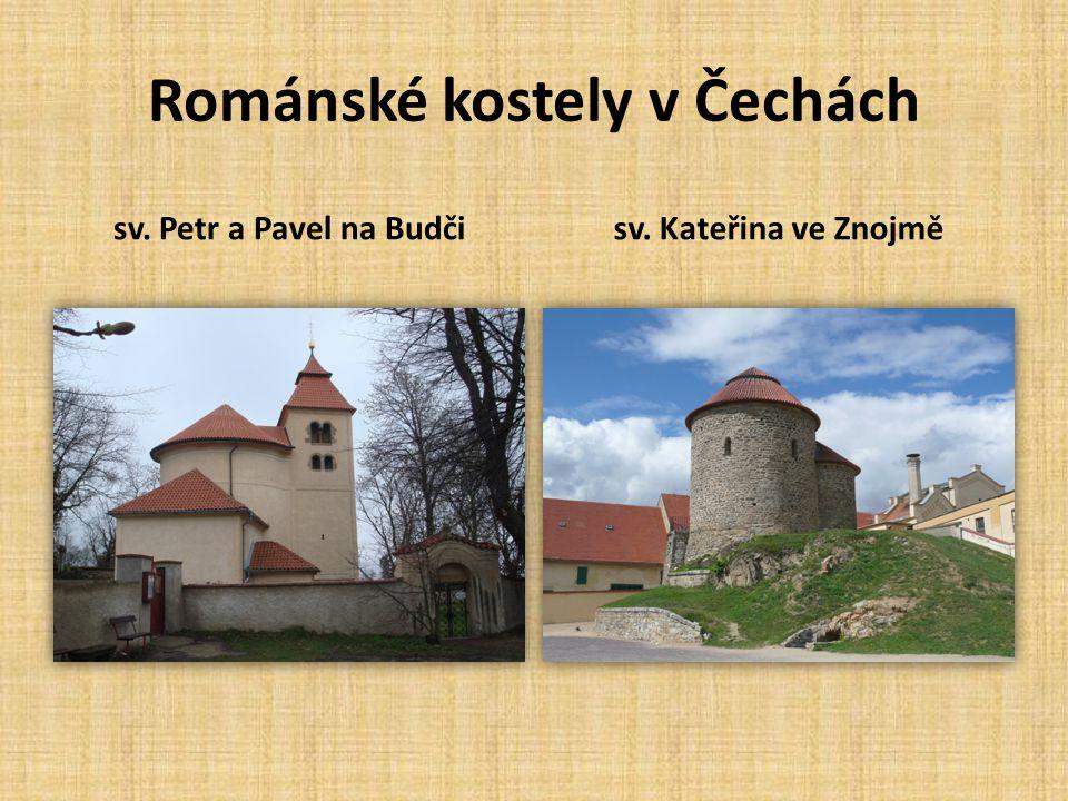 Románské kostely v Čechách sv. Petr a Pavel na Budčisv. Kateřina ve Znojmě