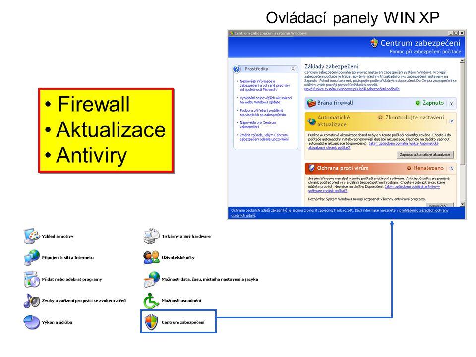 • Firewall • Aktualizace • Antiviry • Firewall • Aktualizace • Antiviry