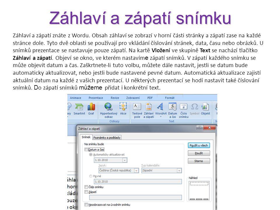 WordArt Objekty WordArt tvoří galerii textových stylů, které můžete přidat do snímku a vytvořit tak ozdobné efekty, například text vrhající stín nebo