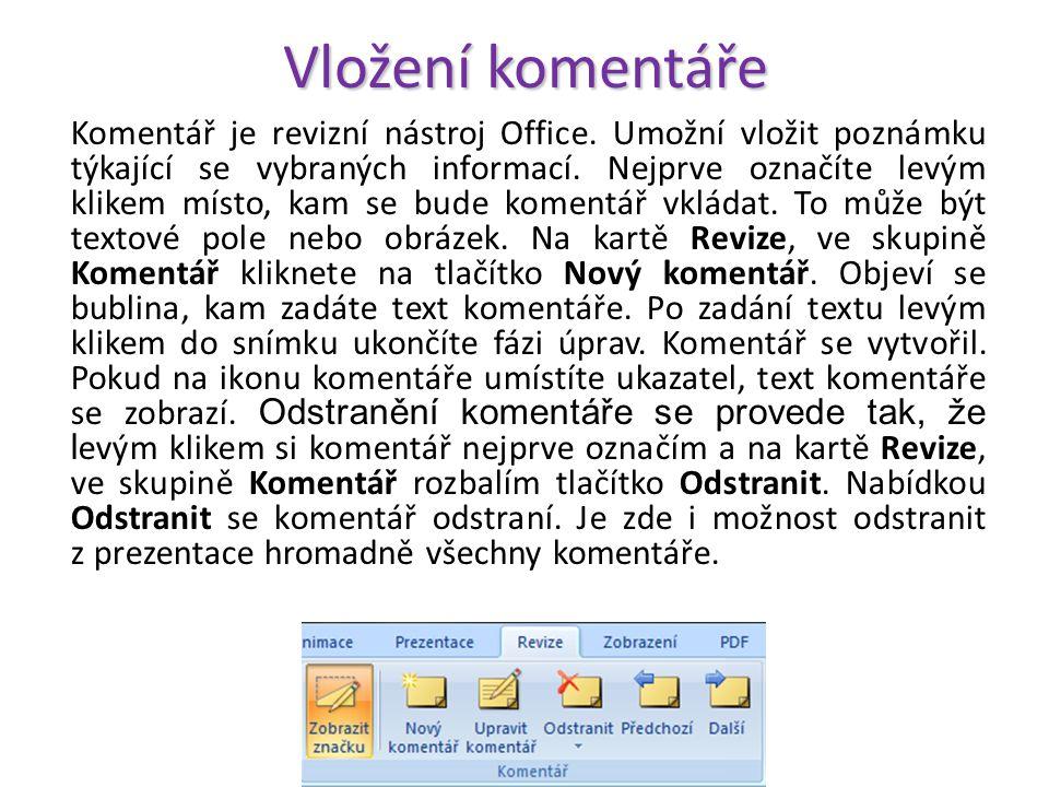 Propojení Označíme text ve Wordu, který budeme kopírovat a použijeme klávesovou zkratku Ctrl+C. Nyní si otevřeme prezentaci a označíme snímek, kam bud