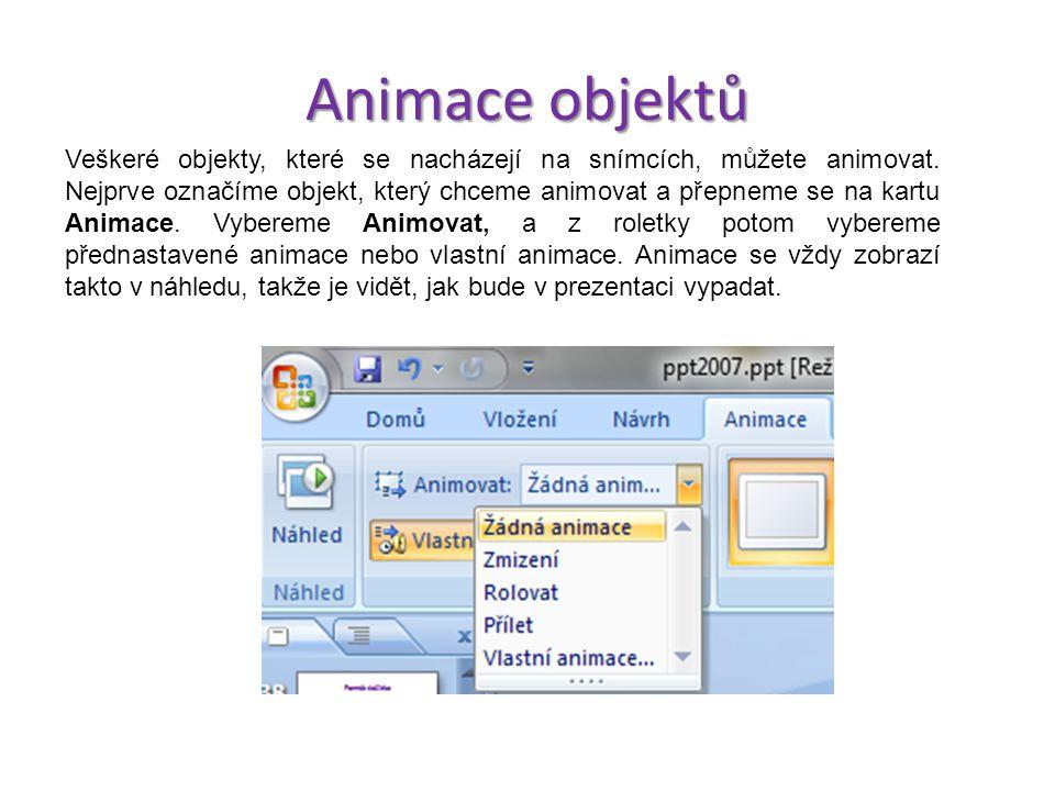Nastavení přechodu snímku V prezentacích na sebe mohou snímky navazovat s určitým prvkem animace. Tato animace se nazývá přechod snímku. Na kartě Anim