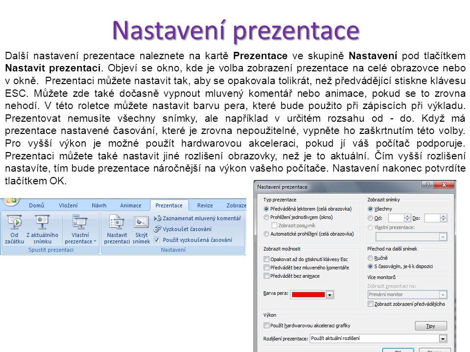 Zabezpečení prezentace Pokud nechcete všem uživatelům umožnit otevření vaší prezentace, nabízí se nastavení zabezpečení, které povolí přístup pouze už