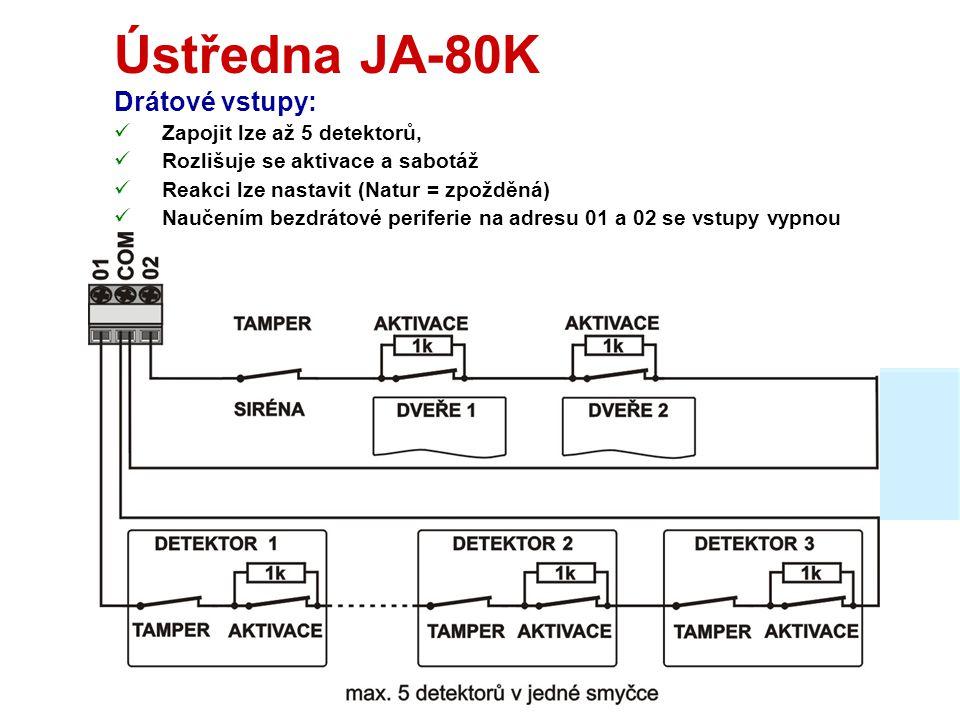 Ústředna JA-80K Vlastnosti 1:  Akumulátor 1,3Ah nebo 2,6Ah  Vlastní spotřeba ústředny 50 mA  2 drátové vstupy (01 a 02) - programovatelné  Výstupy