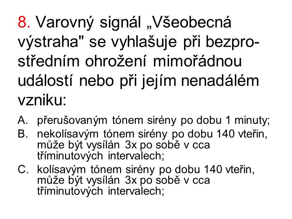 "8. Varovný signál ""Všeobecná výstraha"