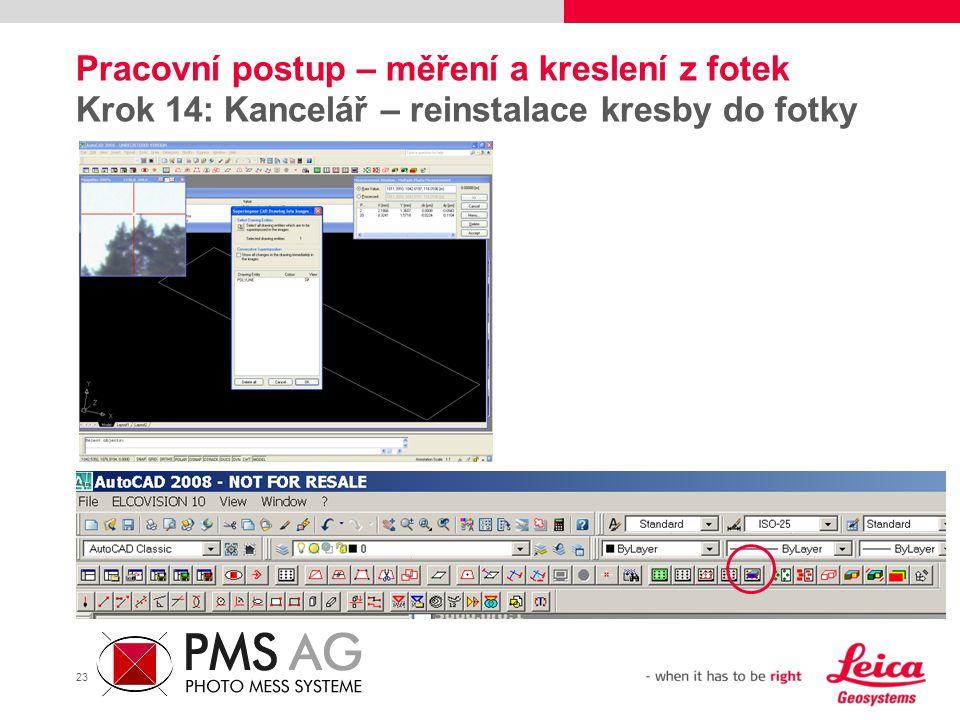 23 Pracovní postup – měření a kreslení z fotek Krok 14: Kancelář – reinstalace kresby do fotky