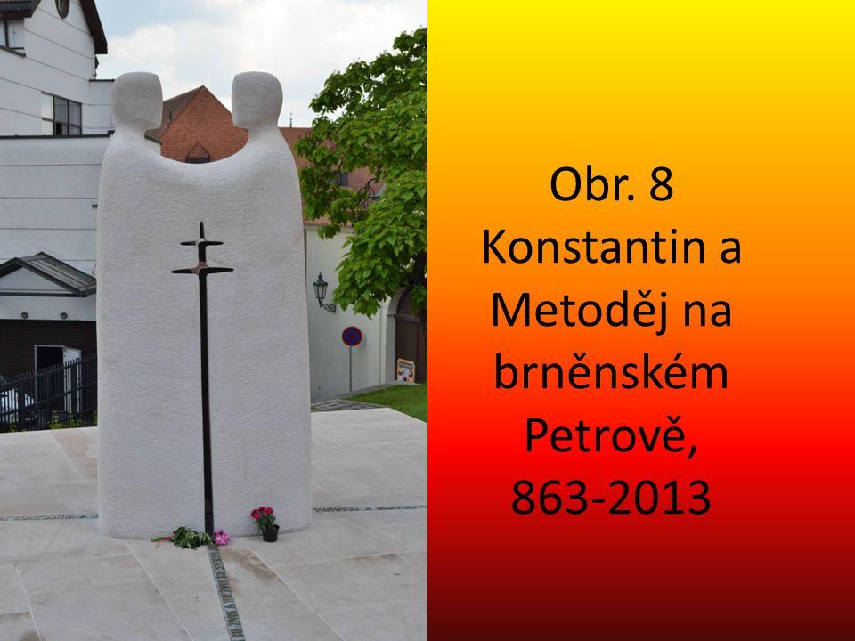 Obr. 8 Konstantin a Metoděj na brněnském Petrově, 863-2013