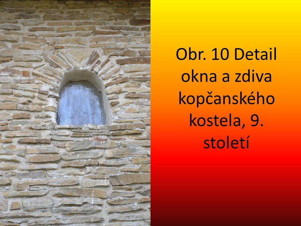Obr. 10 Detail okna a zdiva kopčanského kostela, 9. století