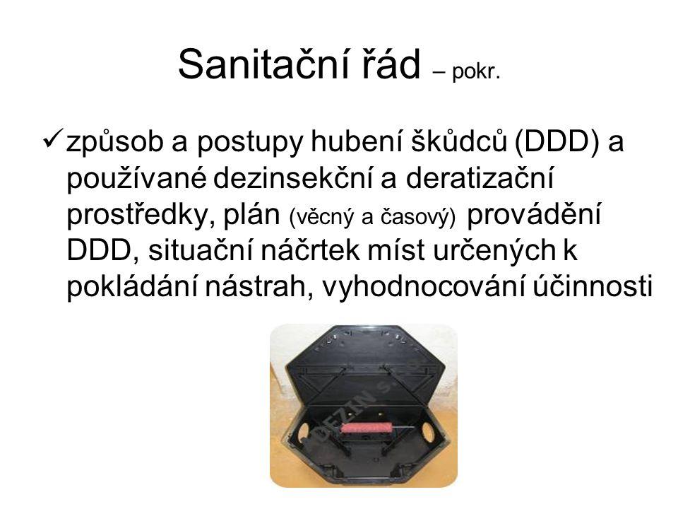 Sanitační řád – pokr. osoby odpovědné za organizaci a provádění DDD, event.