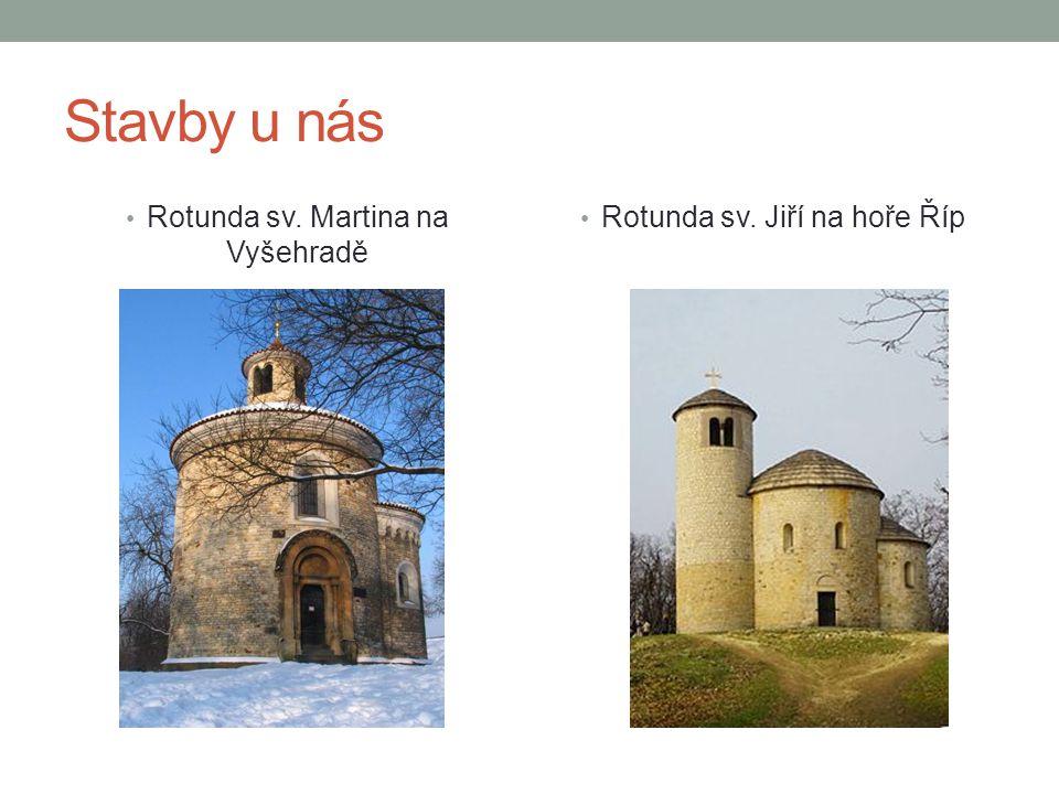 Stavby u nás • Rotunda sv. Martina na Vyšehradě • Rotunda sv. Jiří na hoře Říp