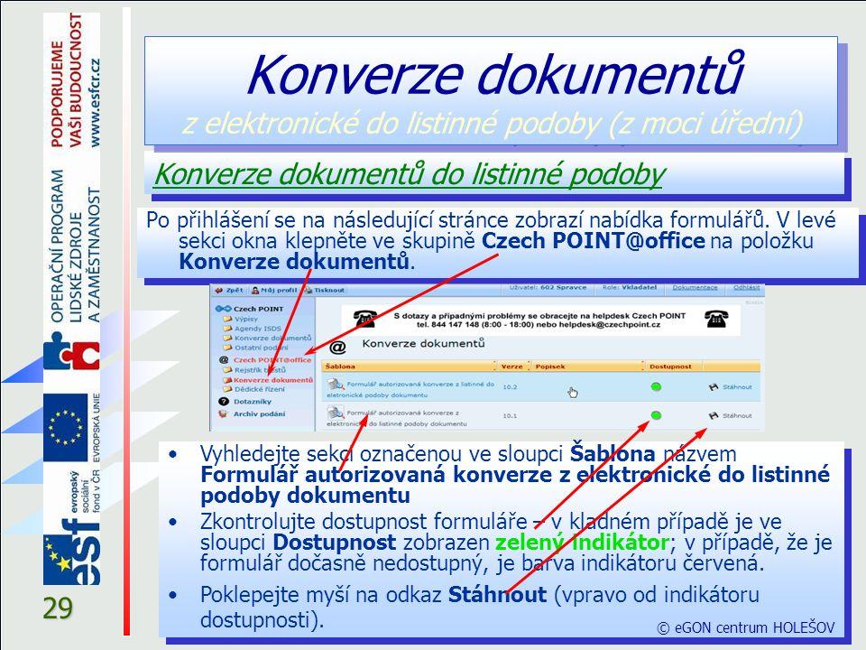 29 Po přihlášení se na následující stránce zobrazí nabídka formulářů.