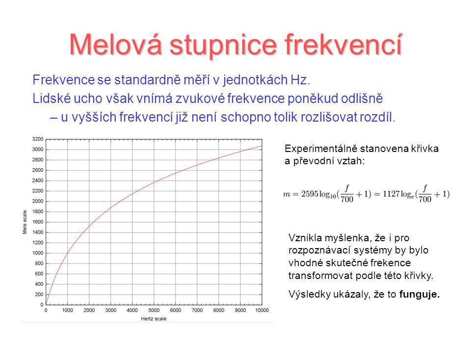 Melová stupnice frekvencí Frekvence se standardně měří v jednotkách Hz. Lidské ucho však vnímá zvukové frekvence poněkud odlišně – u vyšších frekvencí