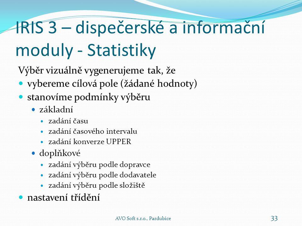 IRIS 3 – dispečerské a informační moduly - Statistiky  Modul je určen pro získávání datových podkladů, určených pro statistiky týkající se jízd.
