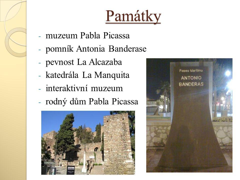 Památky - muzeum Pabla Picassa - pomník Antonia Banderase - pevnost La Alcazaba - katedrála La Manquita - interaktivní muzeum - rodný dům Pabla Picass