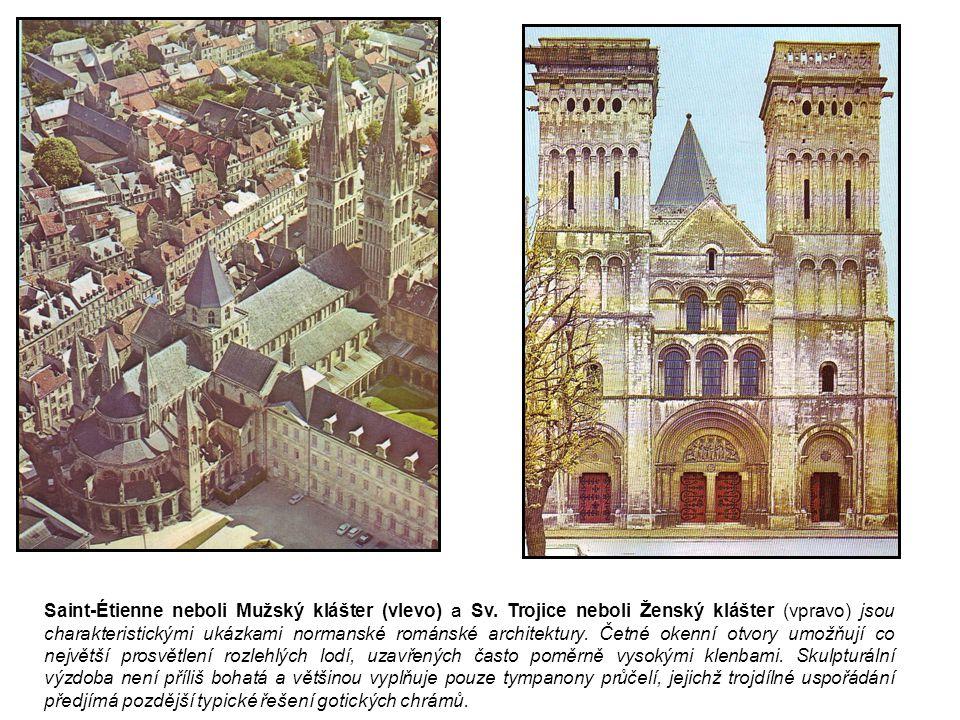 Saint-Étienne neboli Mužský klášter (vlevo) a Sv. Trojice neboli Ženský klášter (vpravo) jsou charakteristickými ukázkami normanské románské architekt