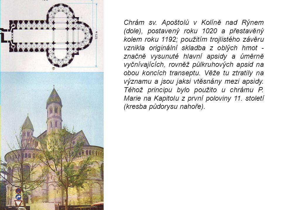 Chrám sv. Apoštolů v Kolíně nad Rýnem (dole), postavený roku 1020 a přestavěný kolem roku 1192; použitím trojlistého závěru vznikla originální skladba