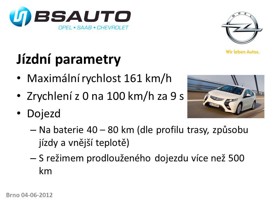Brno 04-06-2012 Jízdní parametry • Maximální rychlost 161 km/h • Zrychlení z 0 na 100 km/h za 9 s • Dojezd – Na baterie 40 – 80 km (dle profilu trasy,